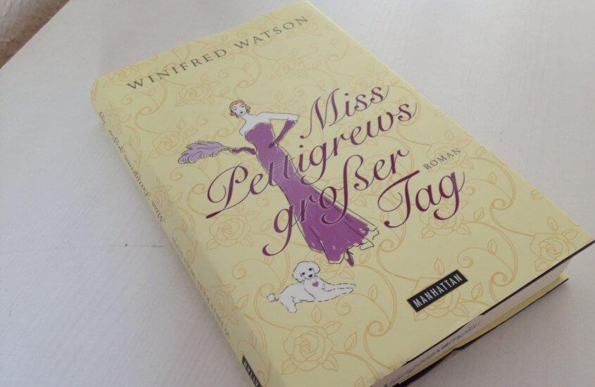 Lieblingsbücher: Winifred Watson – Miss Pettigrews großer Tag