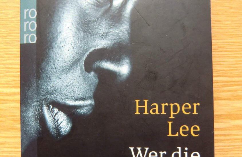 [Rezension] Harper Lee – Wer die Nachtigall stört
