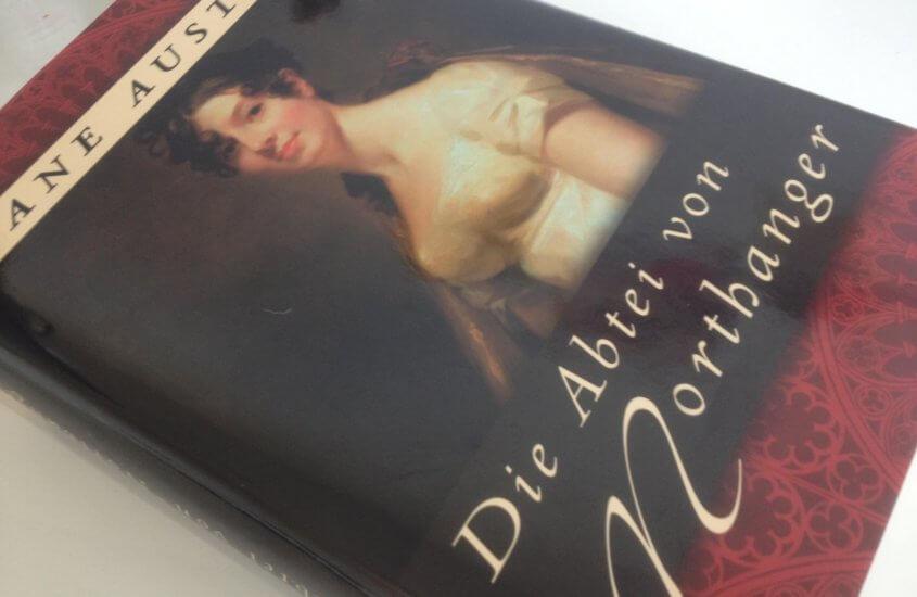 [Rezension] Jane Austen – Northanger Abbey oder auch Die Abtei von Northanger