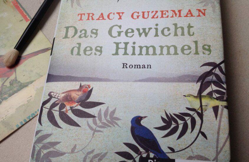 [Rezension]: Tracy Guzeman – Das Gewicht des Himmels