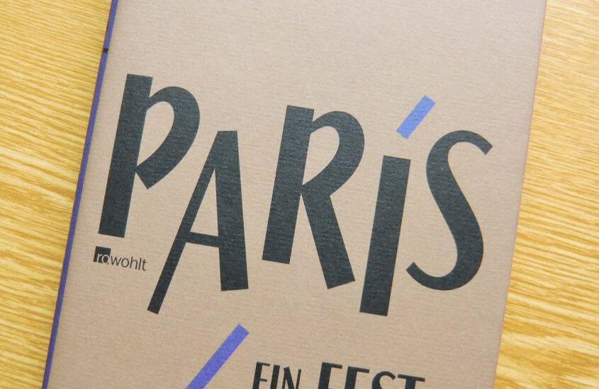[Lieblingsbücher-Challenge] Ernest Hemingway – Paris: Ein Fest fürs Leben