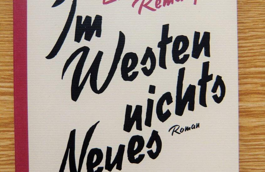 [Rezension] Erich M. Remarque – Im Westen nichts Neues