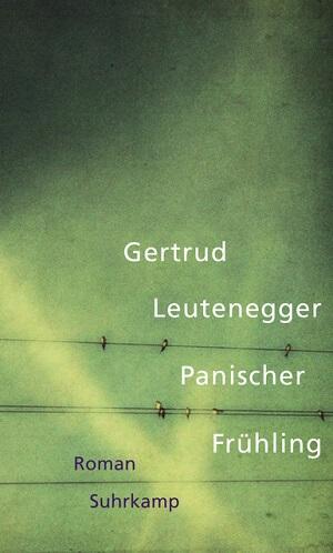 [Rezension] Gertrud Leutenegger – Panischer Frühling