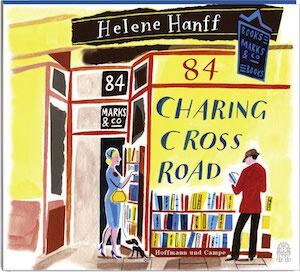 Bücherliebe für die Ohren: Helene Hanff – 84 Charing Cross Road (Hörbuch)
