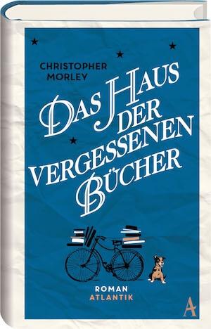 Christopher Morley – Das Haus der vergessenen Bücher