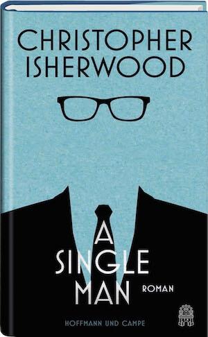 Christopher Isherwood – A Single Man