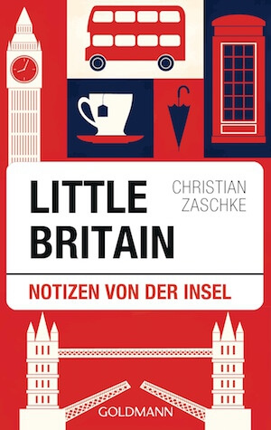 Little Britain von Christian Zaschke