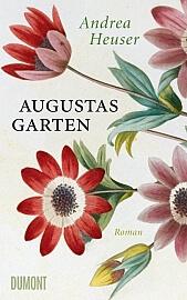 [Gewinnspiel!] Andrea Heuser – Augustas Garten