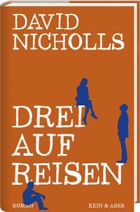 David Nicholls – Drei auf Reisen