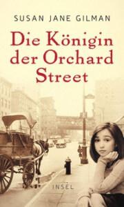 Die Königin der Orchard Street