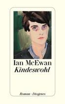 """Ein Abend mit Ian McEwan zu seinem neuen Roman """"Kindeswohl"""""""