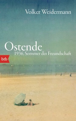 Volker Weidermann – Ostende