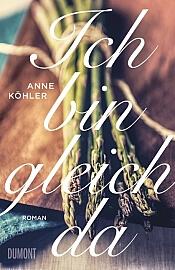 Anne Köhler – Ich bin gleich da