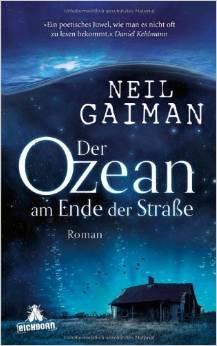 Neil Gaiman – Der Ozean am Ende der Straße