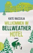 Willkommen im Bellweather Hotel Kate Racculia