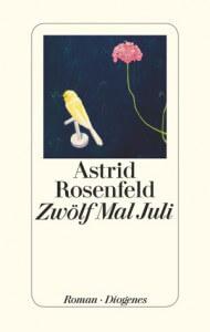 Zwoelf_Mal_Juli_Rosenfeld_Diogenes_Cover