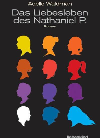 Adelle Waldman – Das Liebesleben des Nathaniel P.