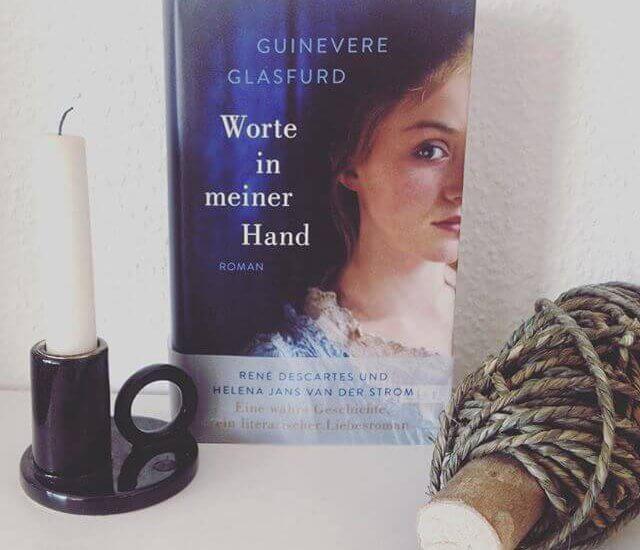 Guinevere Glasfurd – Worte in meiner Hand