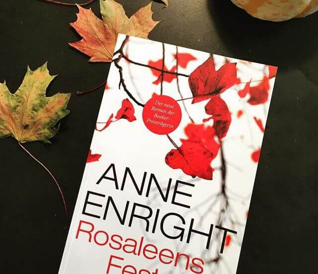 Anne Enright – Rosaleens Fest