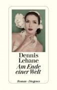 Dennis_Lehane_Ende_Welt_Diogenes_Cover