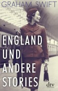 Swift_England_andere_Stories_dtv_Cover