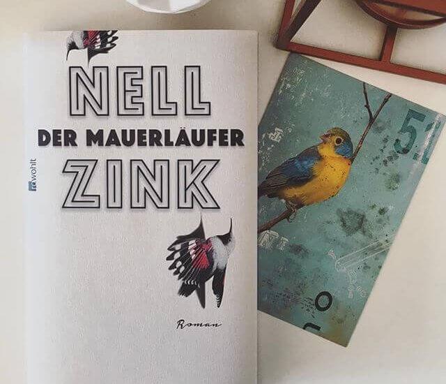 Nell Zink – Der Mauerläufer