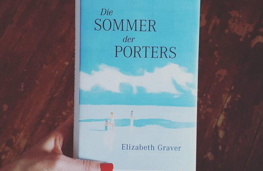 Elizabeth Graver – Die Sommer der Porters