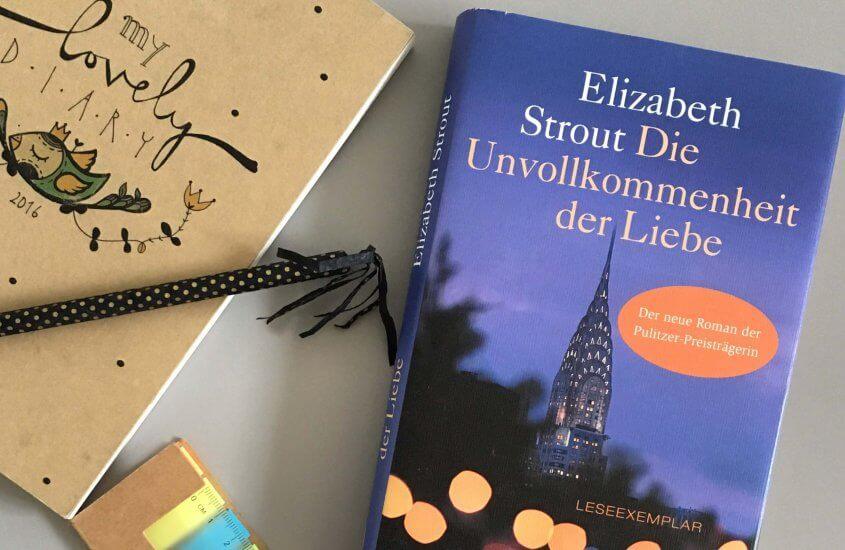 Elizabeth Strout – Die Unvollkommenheit der Liebe