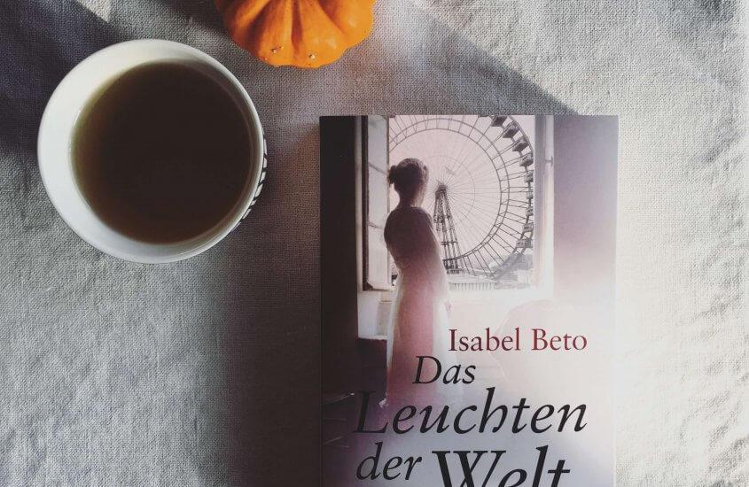 Isabel Beto – Das Leuchten der Welt