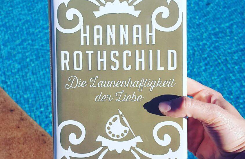 Hannah Rothschild – Die Launenhaftigkeit der Liebe