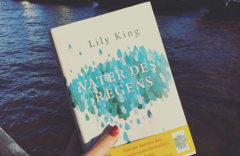 Lily King – Vater des Regens