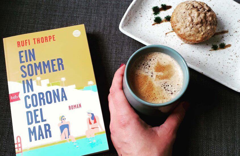 Rufi Thorpe – Ein Sommer in Corona del Mar