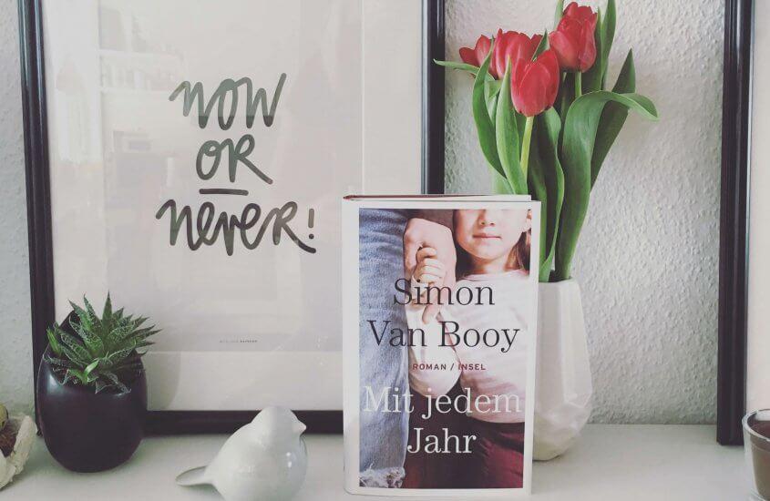 Simon Van Booy – Mit jedem Jahr