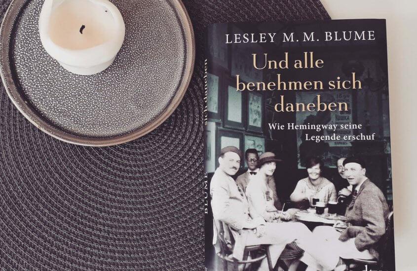 Lesley M. M. Blume – Und alle benehmen sich daneben