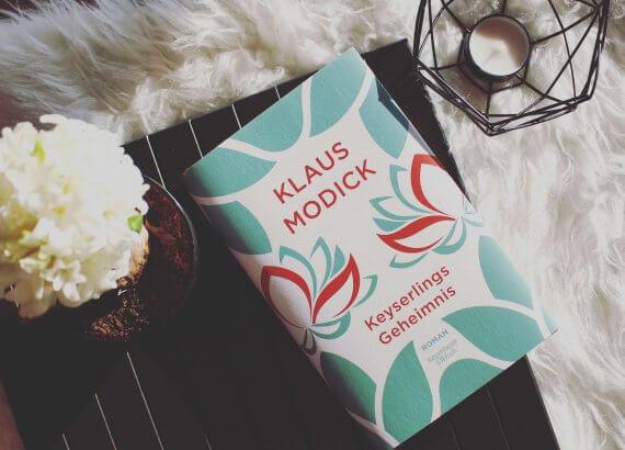 Klaus Modick Keyserlings Geheimnis neben Hyazinthe und Teelicht