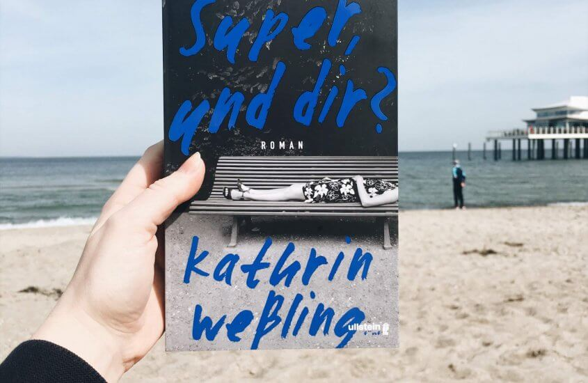Kathrin Weßling – Super, und dir?