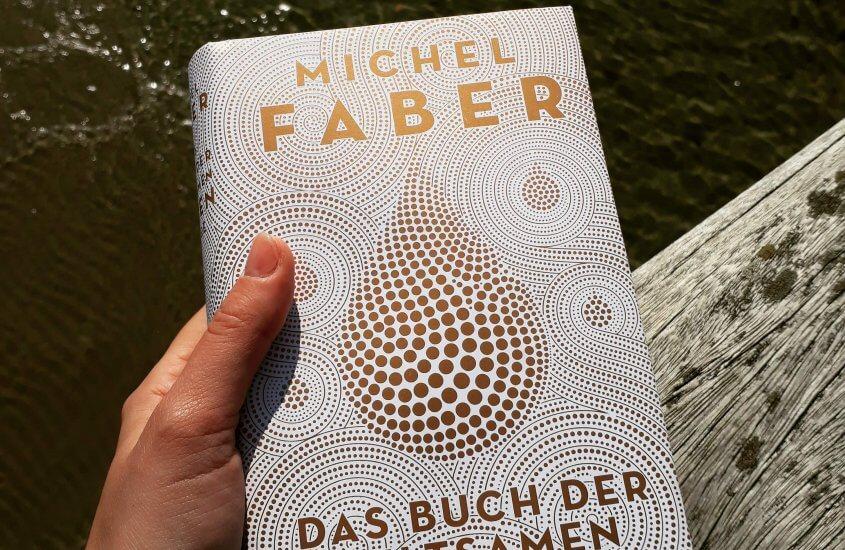 Michel Faber – Das Buch der seltsamen neuen Dinge