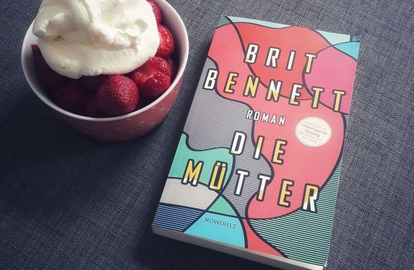 Brit Bennett – Die Mütter