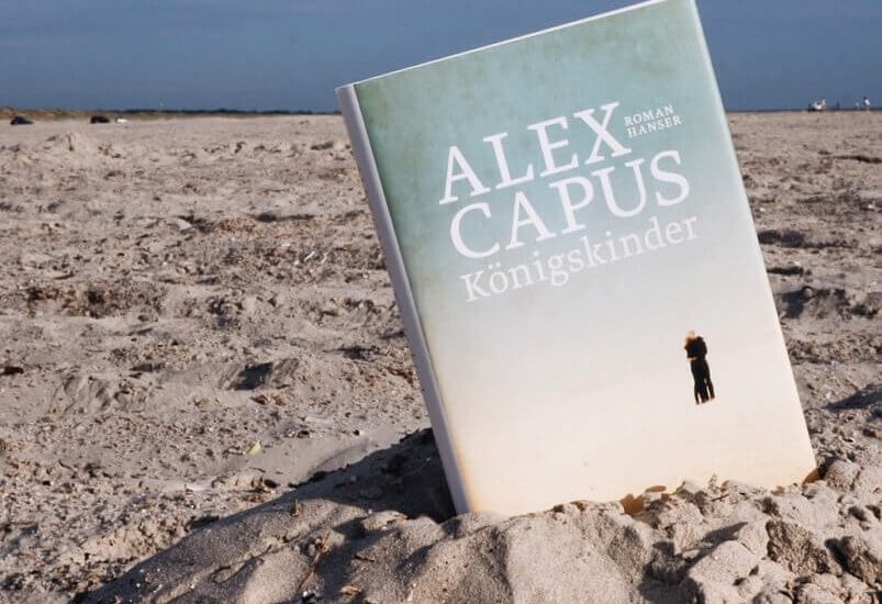 Königskinder – Alex Capus. Ein Geschichtenerzähler erreicht einen neuen Höhepunkt