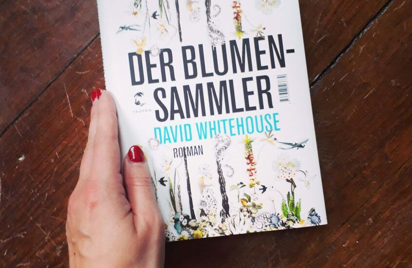 David Whitehouse – Der Blumensammler