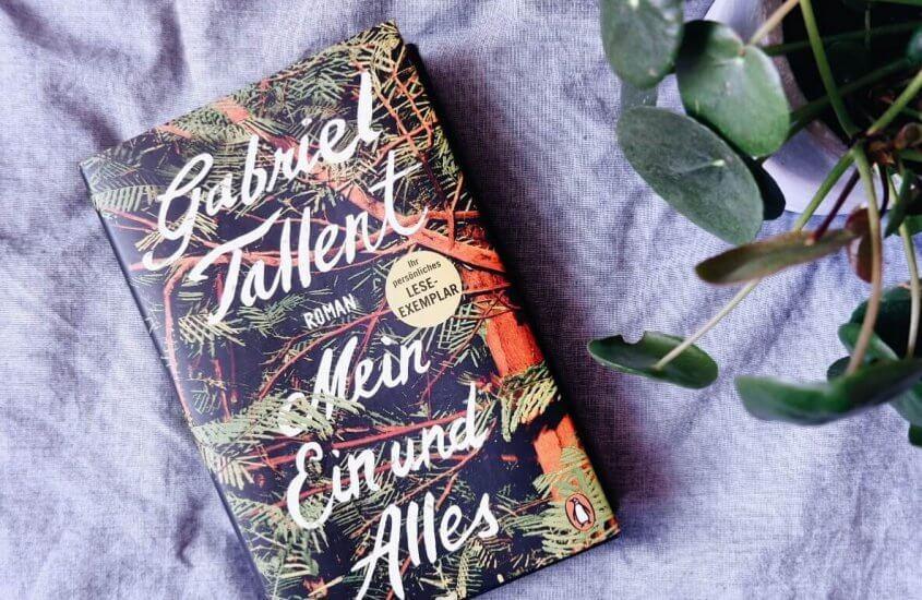 Gabriel Tallent – Mein Ein und Alles