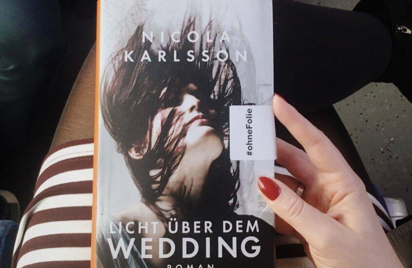 Licht über dem Wedding – Nicola Karlsson