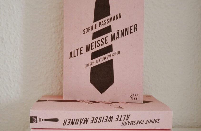 Alte weiße Männer – Sophie Passmann