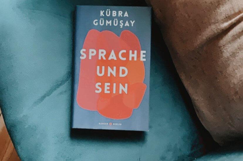 Kübra Gümüşay – Sprache und Sein