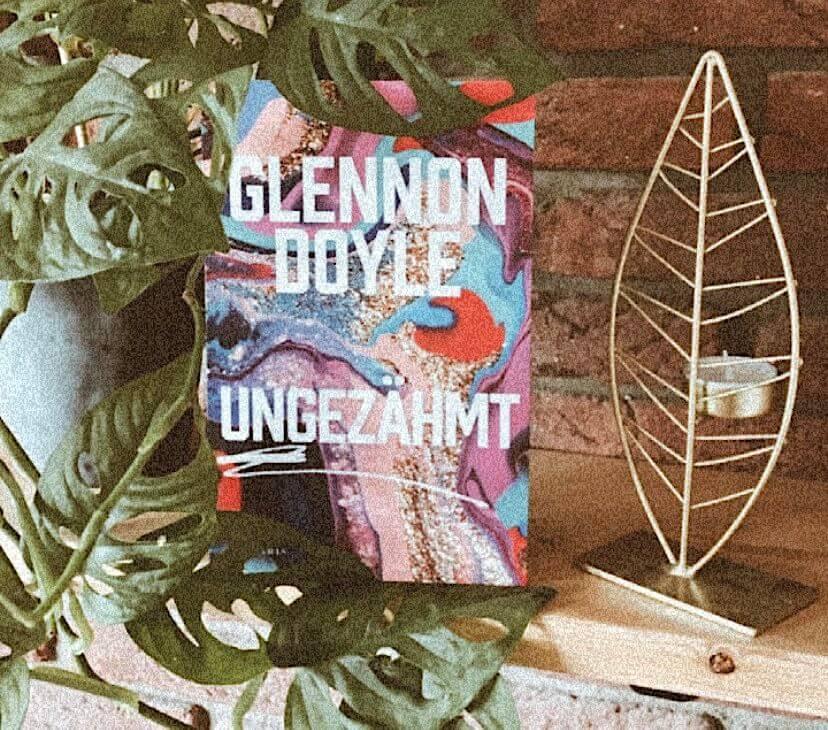 Glennon Doyle – Ungezähmt