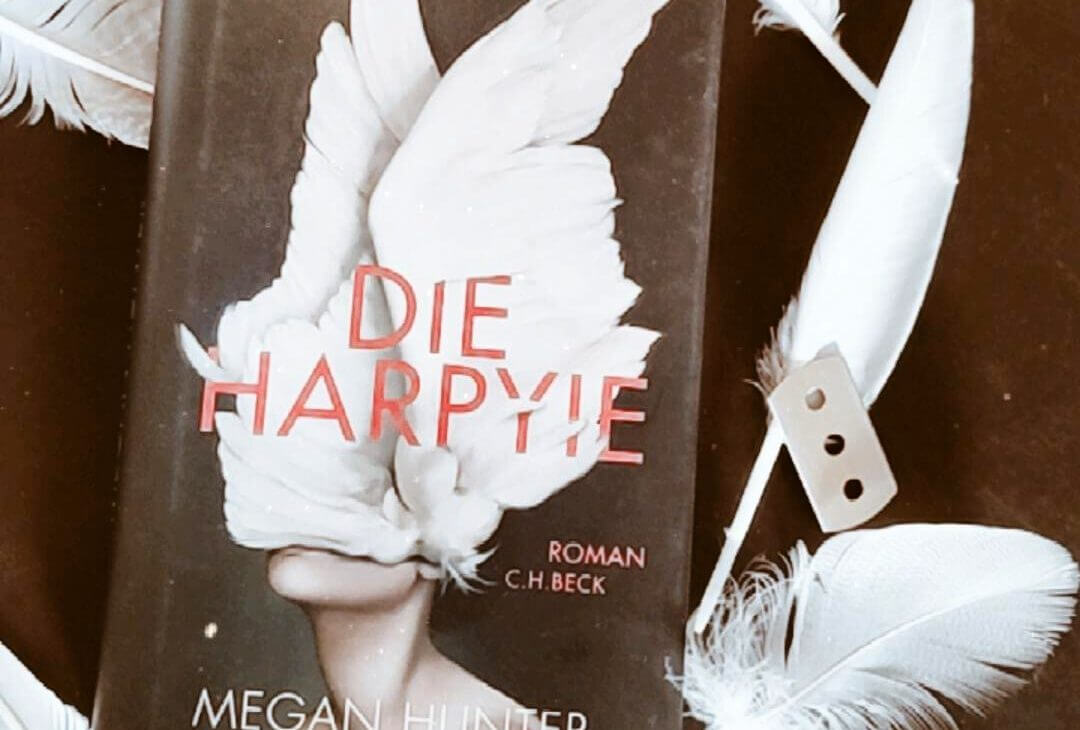 Megan Hunter – Die Harpyie