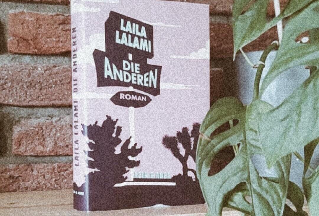 Laila Lalami – Die Anderen