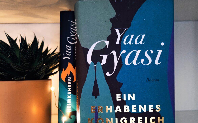 Yaa Gyasi – Ein erhabenes Königreich